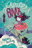 Princess BMX - by Marie Basting, Illustrated by Flavia Sorrentino