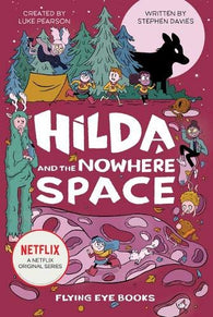 3 - Hilda and the Nowhere Space (Hardback)- Signed Copy, by Stephen Davies