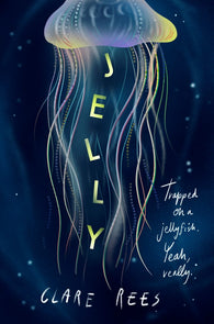 Jelly - by Clare Rees