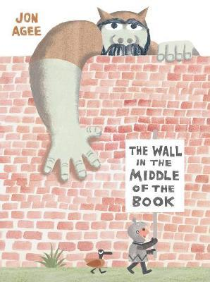 The Wall in the Middle of the Book - by John Agee