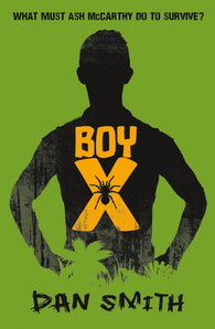 Boy X, Signed Copy by Dan Smith 9781909489042