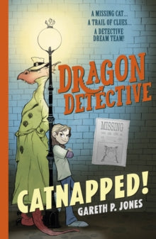 Dragon Detective 1: Catnapped! - Signed Copy, by Gareth P. Jones
