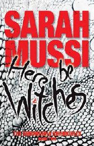 Here Be Witches - Signed Copy, by Sarah Mussi 9781911342328