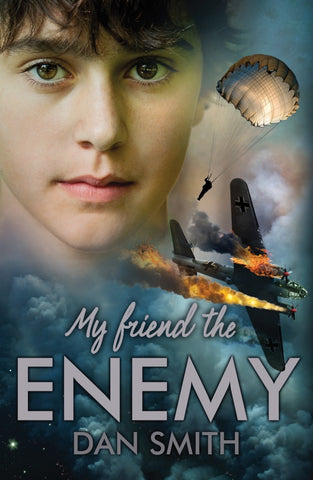 My Friend the Enemy - Signed Copy, by Dan Smith 9781908435811