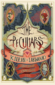The Peculiars - Signed Copy by Kieran Larwood