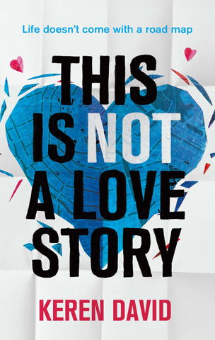 This is Not a Love Story - Signed Copy, by Keren David