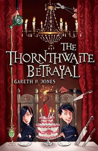 9781848125797 The Thornthwaite Betrayal - Signed Copy, by Gareth P. Jones