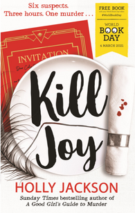 WBD 2021: Kill Joy - by Holly Jackson