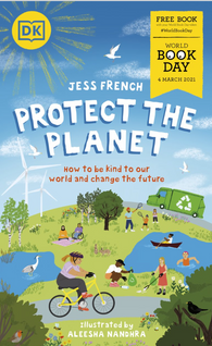 WBD 2021: Protect the Planet - by Jess French & Aleesha Nandhra