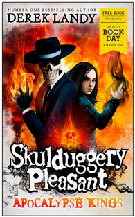 WBD 2021: Skulduggery Pleasant: Apocalypse Kings - by Derek Landy