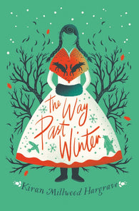 The Way Past Winter (Paperback) - by Kiran Millwood Hargrave