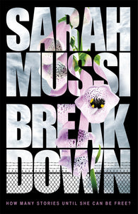 Breakdown - Signed Copy by Sarah Mussi 9781471401916
