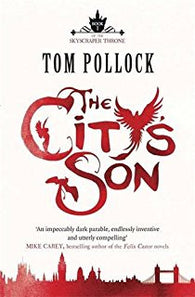 The City's Son - Signed Copy, by Tom Pollock 9781780870090