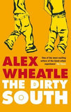 The Dirty South - Signed Copy, by Alex Wheatle, MBE (aka The Brixton Bard) 9781852429850