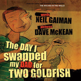 The Day I Swapped My Dad for Two Goldfish (Picturebook & CD) - by Neil Gaiman, Signed & Illustrated by Dave McKean