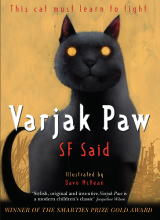 Varjak Paw - Double Signed by SF Said & Dave McKean (Illustrator) 9780552572293