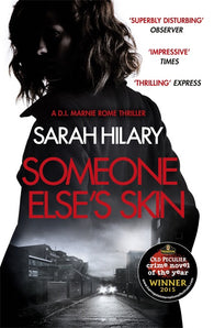 Someone Else's Skin (D.I. Marnie Rome 1): Winner of the Crime Novel of the Year - Signed by Sarah Hilary