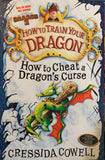 How To Train Your Dragon: Book 4 - How To Cheat A Dragon's Curse - by Cressida Cowell