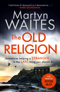 The Old Religion - by Martyn Waites