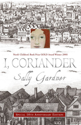 I, Coriander - Signed Copy, by Sally Gardner 9781444015676