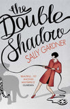 The Double Shadow - Signed Copy, by Sally Gardner 9781780620367