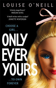 Only Ever Yours - Signed Copy, by Louise O'Neill 9781848664159