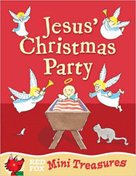 Mini Treasures: Jesus' Christmas Party, by Nicholas Allan 9780099725916