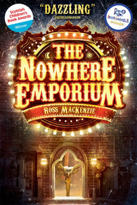 The Nowhere Emporium: Book 1 - Signed Copy, by Ross MacKenzie
