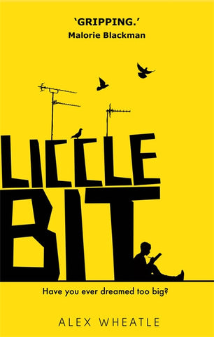 Liccle Bit - Signed Copy, by Alex Wheatle, MBE, (aka The Brixton Bard) 9780349001999