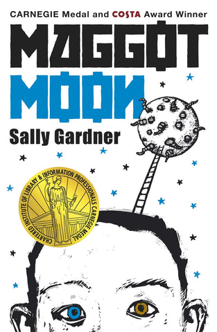 Maggot Moon - Signed Copy, by Sally Gardner 9781471400445