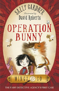 9781444003727 Operation Bunny - Double Signed by Sally Gardner & David Roberts (Illustrator)
