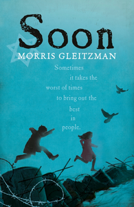 Soon - Signed Copy, by Morris Gleitzman 9780141362793