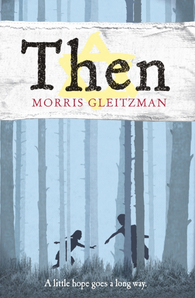 Then - Signed Copy, by Morris Gleitzman 9780141324821