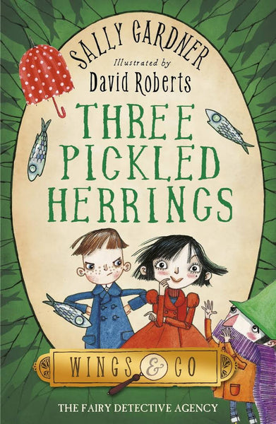 9781444003734 Three Pickled Herrings - Double Signed by Sally Gardner & David Roberts (Illustrator)