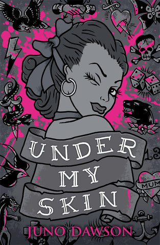 9781471402968 Under My Skin - Signed Copy, by Juno Dawson