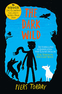 The Dark Wild - by Piers Torday 9781848663787