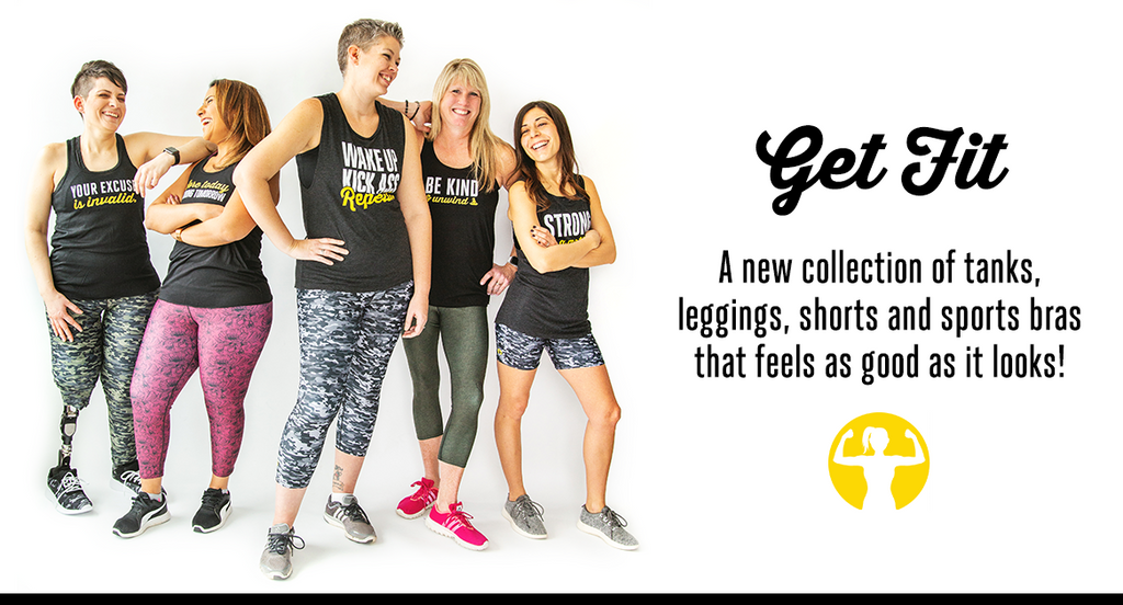 Get Fit! A new collection of tanks, leggings, shorts and sports bras that feels as good as it looks!