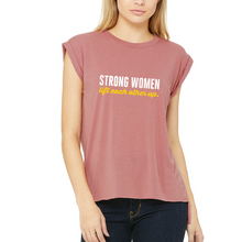 Strong women lift each other up | Flowy Muscle Tee
