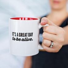 It's a great day to be alive - Asskicker Mug