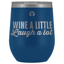 Blue outdoor wine glass that says Wine a Little, Laugh a Lot