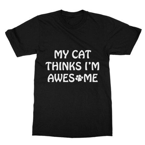 My Cat Thinks I'm Awesome
