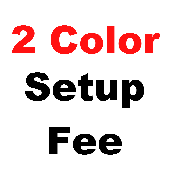 Two Color Setup Fee