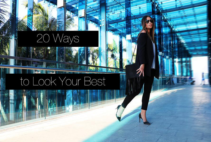 20 RULES TO LOOK YOUR BEST