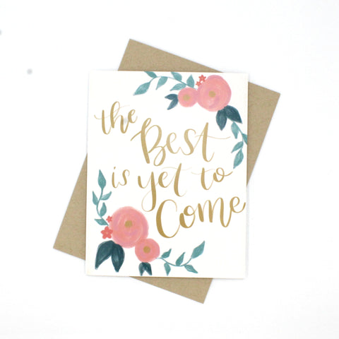 (Wholesale) The Best is Yet to Come Card - English Country Paper Co.