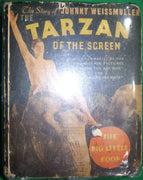 The Story of Johnny Weissmuller: The Tarzan of the Screen.
