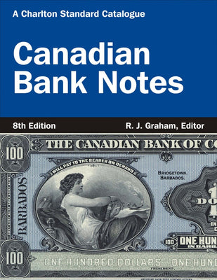 Canadian Bank Notes 8th Edition