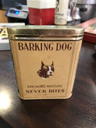 Barking Dog Tabacco Tin MINT