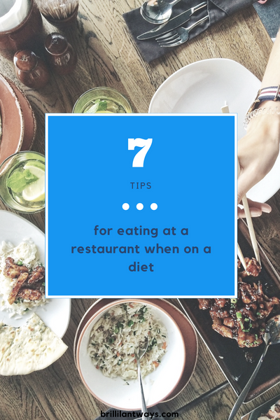 7 Tips for eating at a restaurant when on a diet