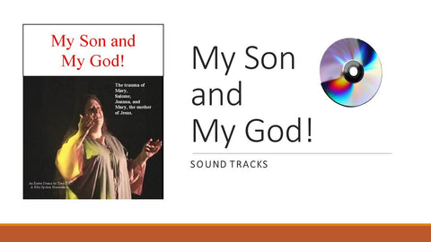 My Son and My God! - Soundtrack