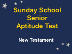 Sunday School Senior Aptitude Test - New Testament